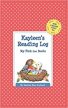 Kayleen's Reading Log: My First 200 Books (Gatst) (Grow a Thousand Stories Tall)