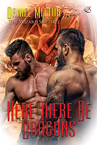 Here There Be Dragons (The Wizard Shifter Book 2) (English Edition)