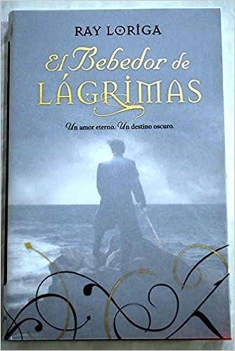 Book El bebedor de lágrimas : un amor eterno, un destino oscuro