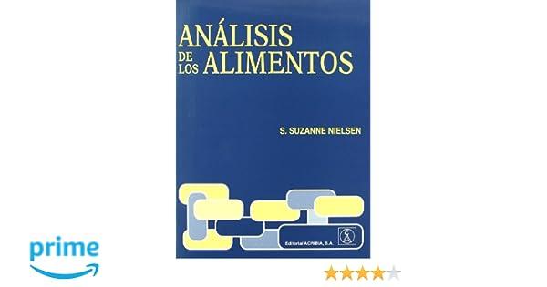 Análisis de los alimentos: Amazon.es: S. Suzanne Nielsen ...