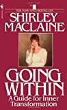 Going Within, Shirley MacLaine, 0553283316