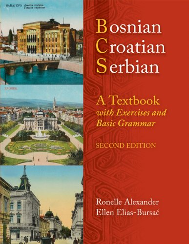 Bosnian, Croatian, Serbian, a Textbook: With Exercises and Basic Grammar