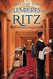 Les heures sombres (Les lumières du Ritz t. 2) (French Edition)