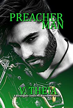 Preacher Man (Renegade Souls MC Romance Saga Book 2) by [Theia, V.]