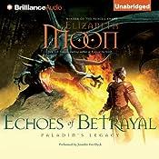Echoes of Betrayal: Paladin's Legacy, Book 3 | Elizabeth Moon