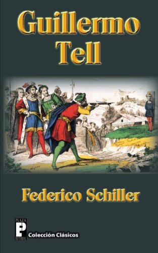 Guillermo Tell (Spanish Edition)