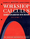 img - for Workshop Calculus: Guided Exploration with Review Volume 2 (Textbooks in Mathematical Sciences) book / textbook / text book