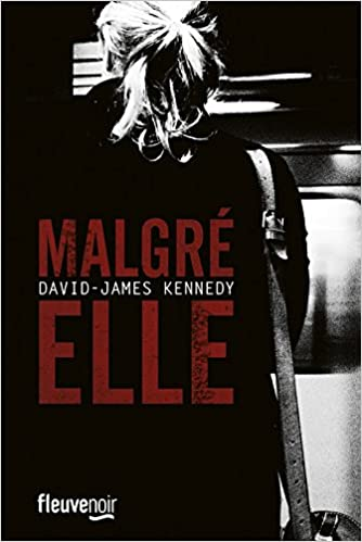 Malgrè elle - David-James KENNEDY