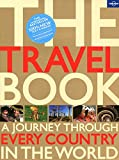 Lonely Planet The Travel Book (Lonely Planet Travel Book)