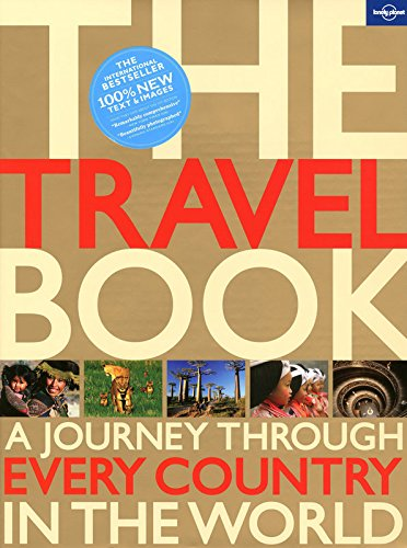 The Travel Book A Journey Through Every Country in the World (Lonely Planet Travel Book)