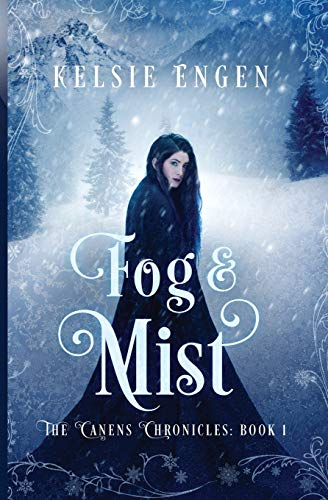 Fog & Mist: the Canens Chronicles book 1 (a fairy tale retelling)