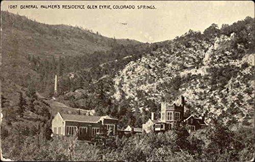 General Palmer's Residence Glen Eyrie Colorado Springs, Colorado Original Vintage Postcard
