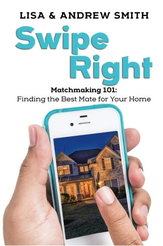 Download Swipe Right: Matchmaking 101: Finding the Best Mate for Your Home PDF