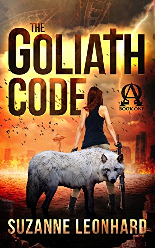 The Goliath Code: A Post Apocalyptic Thriller (Book One) by [Leonhard, Suzanne]