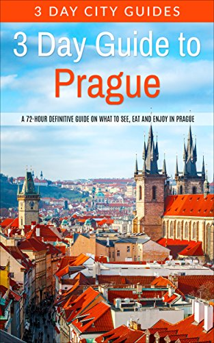 Amazon 3 day guide to prague a 72 hour definitive guide on 3 day guide to prague a 72 hour definitive guide on what to see fandeluxe Image collections