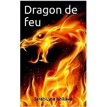Dragon de feu (French Edition)