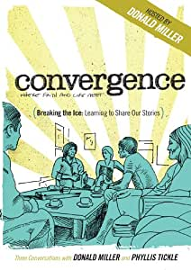 Breaking the Ice: Learning to Share Our Stories (Conversations with Donald Miller and Phyllis Tickle) Convergence DVD Series