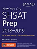 img - for New York City SHSAT Prep 2018-2019: 900+ Practice Questions (Kaplan Test Prep) book / textbook / text book
