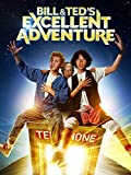 Bill & Ted s Excellent Adventure