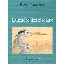 Lumière des oiseaux: Histoires naturelles du Nouveau Monde t2