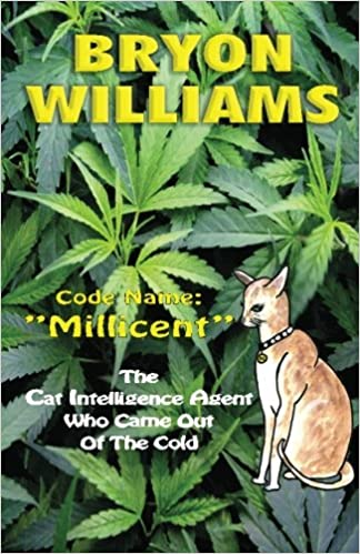 Code name: Millicent: The Cat Intelligence Agent Who Came Out of the Cold: Volume 1