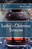 Luther's Christmas Sermons