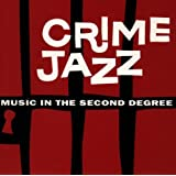 Crime Jazz-Second Degree