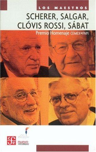 scherer-salgar-clovis-rossi-sabat-premio-homenaje-cemex-fnpi-los-maestros-spanish-edition