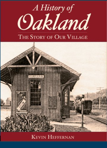Download A History of Oakland: The Story of Our Village (Brief History) ebook