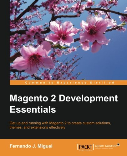 Magento 2 Development Essentials by Packt Publishing