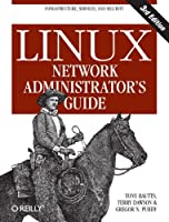 Linux Network Administrator's Guide, 3rd Edition Front Cover