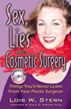 Sex, Lies and Cosmetic Surgery with Interactive CD, Lois Stern, 0741460548