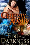 Edge of Darkness Enhanced Edition (Edge Trilogy (T-FLAC/PSI) 3)