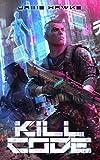 #8: Kill Code: A Gamelit Adventure