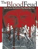 The Blood Feud, Stephen W. Snuff, 1466952040