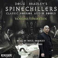 Doug Bradley's Spinechillers Volume 13