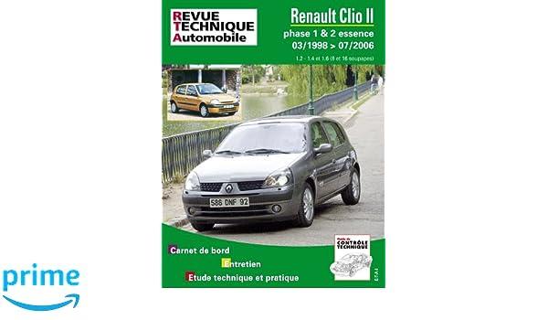 Rta 116.1 Renault Clio 2 Phase 1 et 2 Essence: Amazon.es: Etai: Libros en idiomas extranjeros
