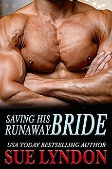 Saving His Runaway Bride (Dark Embrace Book 2) by [Lyndon, Sue]