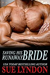Saving His Runaway Bride (Dark Embrace Book 2)