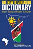The New Otjiherero Dictionary, Nduvaa Erna Nguaiko, 145203494X