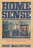 Home Sense, Mike McClintock, 0684186551