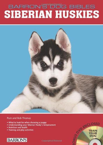 Siberian Huskies (Barron's Dog Bibles)