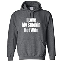 Adult I Love my Smoking Hot Wife Hoodie Hooded Sweater