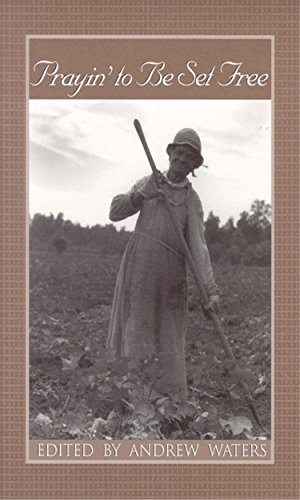 Prayin' to Be Set Free: Personal Accounts of Slavery in Mississippi (Real Voices, Real History Series)