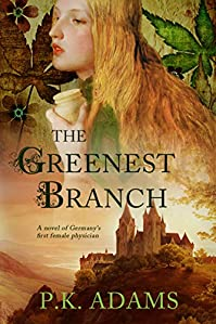 The Greenest Branch by P.K. Adams ebook deal