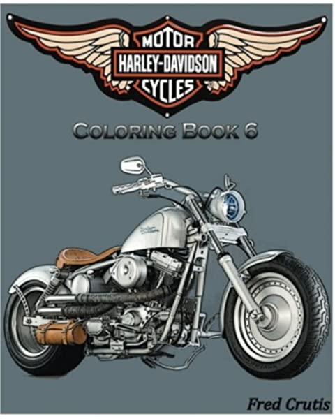 Motor : Harley-Davidson Coloring Book 6: Design Coloring Book  (9781541083066): Crutis, Fred: Books - Amazon.com