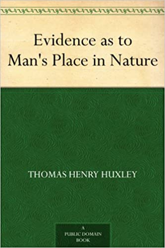 Download Evidence as to Man's Place in Nature PDF, azw (Kindle), ePub