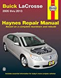Buick LaCrosse 2005 thru 2013: Does not include information specific to eAssist models (Haynes Repair Manual)