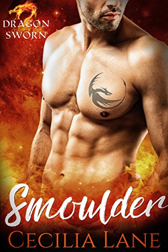 Smoulder: BBW Dragon Shifter Paranormal Romance (Dragonsworn Book 1) by [Lane, Cecilia]
