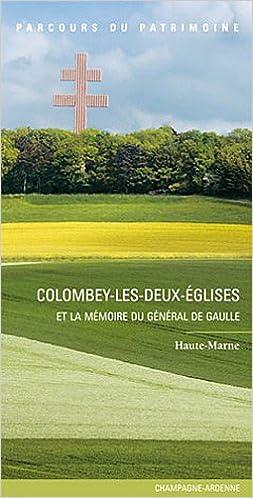 Ebook for joomla téléchargement gratuit COLOMBEY-LES-DEUX-EGLISES ET LA MEMOIRE DU G.DE GAULLE PDF